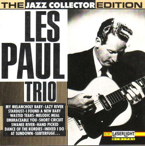 The Jazz Collector Edition - Les Paul Trio