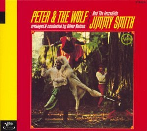 Jimmy Smith & Oliver Nelson - Peter And The Wolf