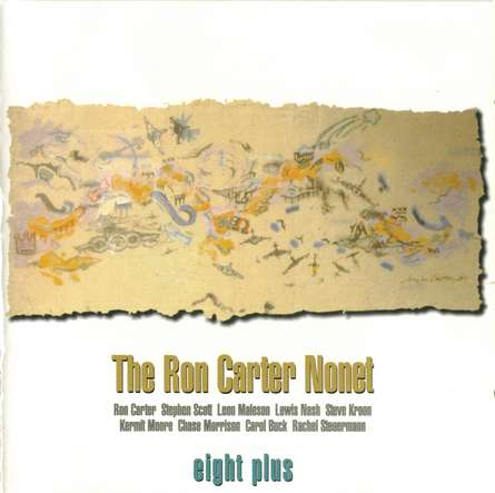 The Ron Carter Nonet - Eight Plus